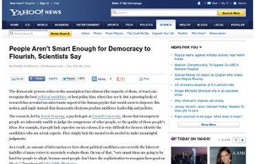 http://news.yahoo.com/people-arent-smart-enough-democracy-flourish-scientists-185601411.html