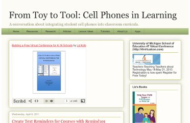 http://cellphonesinlearning.blogspot.com/2011/04/create-text-reminders-for-courses-with.html