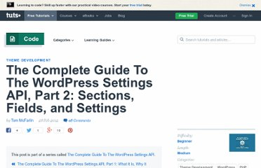 http://wp.tutsplus.com/tutorials/the-complete-guide-to-the-wordpress-settings-api-part-2-sections-fields-and-settings/