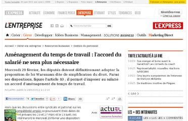 http://lentreprise.lexpress.fr/gestion-du-personnel/amenagement-du-temps-de-travail-l-accord-du-salarie-ne-sera-plus-necessaire_32082.html?xtor=EPR-11-%5bENT_Zapping%5d-20120229--194608720@199010366-20120229071845