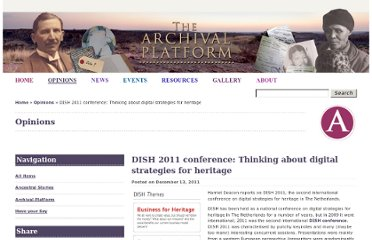 http://www.archivalplatform.org/blog/entry/dish_2011_conference_thinking_about_digital_strategies_for_heritage/