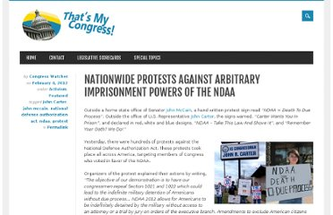 http://thatsmycongress.com/index.php/2012/02/04/nationwide-protests-against-arbitrary-imprisonment-powers-of-the-ndaa/