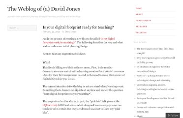 http://davidtjones.wordpress.com/2012/02/29/is-your-digital-footprint-ready-for-teaching/