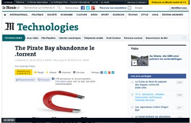 http://www.lemonde.fr/technologies/article/2012/02/29/the-pirate-bay-abandonne-le-torrent_1649668_651865.html