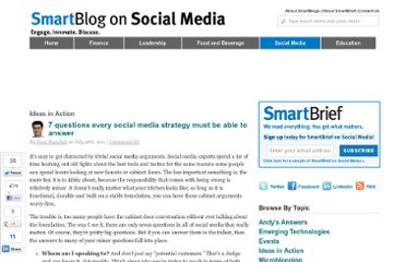 http://smartblogs.com/social-media/2011/07/28/7-questions-every-social-media-strategy-must-be-able-to-answer/