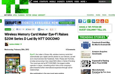 http://techcrunch.com/2012/02/29/wireless-memory-card-maker-eye-fi-raises-20m-series-d-led-by-ntt-docomo/