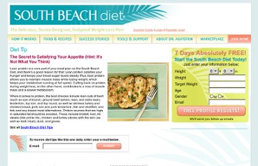 http://www.southbeachdiet.com/sbd/publicsite/diet-tips/the-secret-to-satisfying-your-appetite.aspx