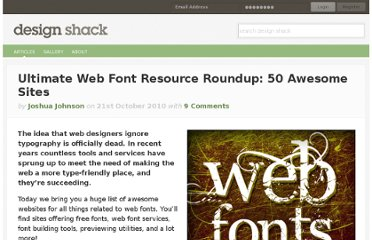 http://designshack.net/articles/typography/ultimate-web-font-resource-roundup-50-awesome-sites/