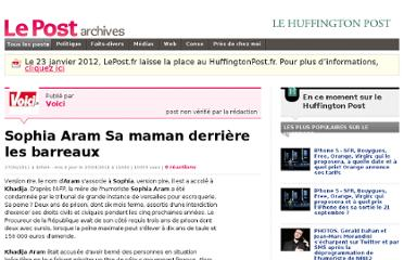 http://archives-lepost.huffingtonpost.fr/article/2011/04/27/2477981_sophia-aram-sa-maman-derriere-les-barreaux.html