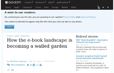 http://gigaom.com/2012/02/29/how-the-e-book-landscape-is-becoming-a-walled-garden/