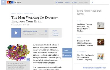 http://www.npr.org/2012/02/29/147190092/the-man-working-to-reverse-engineer-your-brain