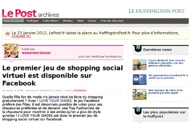http://archives-lepost.huffingtonpost.fr/article/2011/02/25/2417536_le-premier-jeu-de-shopping-social-virtuel-est-disponible-sur-facebook.html
