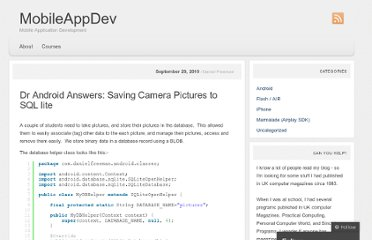 http://madskool.wordpress.com/2010/09/29/dr-android-answers-saving-camera-pictures-to-sql-lite/