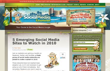 http://www.socialmediaexaminer.com/5-emerging-social-media-sites-to-watch-in-2010/