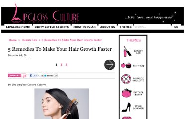 http://www.lipglossculture.com/2011/5-remedies-to-make-your-hair-growth-faster/