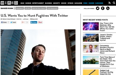 http://www.wired.com/dangerroom/2012/03/u-s-wants-you-to-hunt-fugitives-with-twitter/