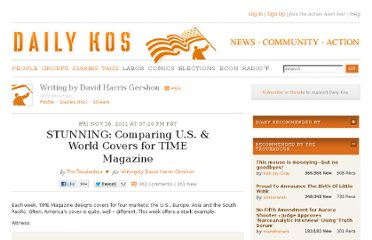 http://www.dailykos.com/story/2011/11/25/1039957/-STUNNING-Comparing-U-S-World-Covers-for-TIME-Magazine