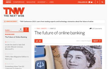http://thenextweb.com/insider/2012/03/01/the-future-of-online-banking/