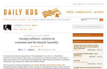 http://www.dailykos.com/story/2011/10/08/1022710/--occupywallstreet-a-primer-on-consensus-and-the-General-Assembly