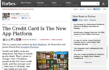 http://www.forbes.com/sites/bruceupbin/2012/03/01/the-credit-card-is-the-new-app-platform/