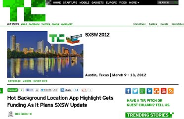http://techcrunch.com/2012/03/01/hot-background-location-app-highlight-gets-funding-gets-ready-for-sxsw/