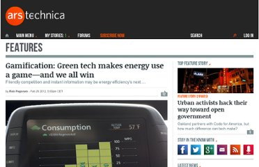 http://arstechnica.com/features/2012/02/gamification-green-tech-makes-energy-use-a-gameand-we-all-win.ars