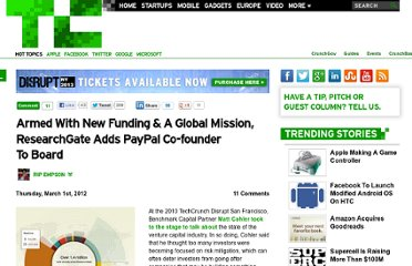 http://techcrunch.com/2012/03/01/armed-with-new-funding-a-global-mission-researchgate-adds-paypal-co-founder-to-board/