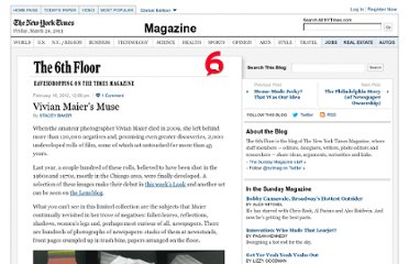 http://6thfloor.blogs.nytimes.com/2012/02/16/vivian-maiers-muse/