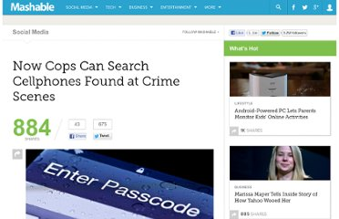 http://mashable.com/2012/03/01/now-cops-can-search-cellphones-found-at-crime-scenes/