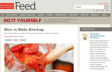 http://www.americastestkitchenfeed.com/do-it-yourself/2011/05/how-to-make-ketchup/