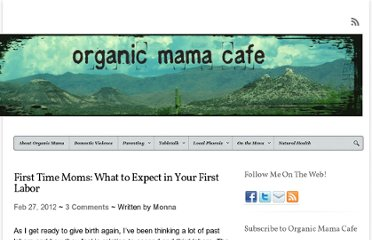 http://www.organicmamacafe.com/2012/02/first-time-moms-what-to-expect-in-your-first-labor/