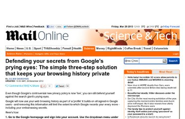 http://www.dailymail.co.uk/sciencetech/article-2105435/Google-privacy-policy-changes-How-web-history-private--simple-3-step-solution.html