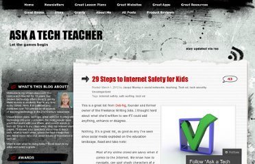 http://askatechteacher.wordpress.com/2012/03/01/29-steps-to-internet-safety-for-kids/