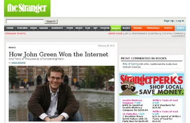 http://www.thestranger.com/seattle/how-john-green-won-the-internet/Content?oid=12832873