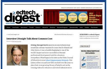 http://edtechdigest.wordpress.com/2012/02/29/interview-straight-talk-about-common-core/