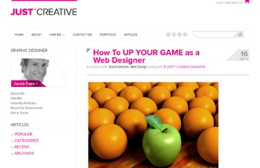 http://justcreative.com/2011/09/16/how-to-up-your-game-as-a-web-designer/