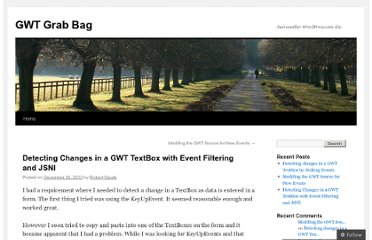 http://gwtgrabbag.wordpress.com/2010/12/26/gwt-detecting-changes-in-a-textbox-with-event-filtering-and-jsni/