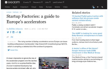 http://gigaom.com/2012/03/02/startup-factories-a-guide-to-europes-accelerators/