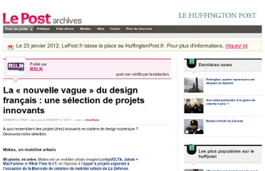 http://archives-lepost.huffingtonpost.fr/article/2011/08/02/2561205_la-nouvelle-vague-du-design-francais-une-selection-de-projets-innovants.html