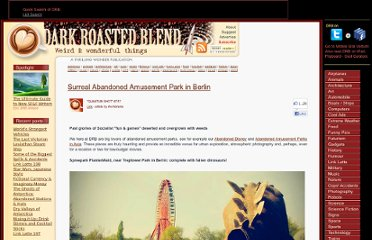 http://www.darkroastedblend.com/2012/02/surreal-abandoned-amusement-park-in.html