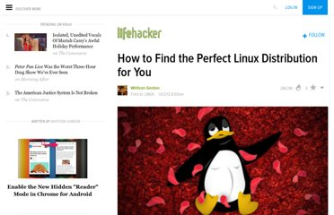 http://lifehacker.com/5889950/how-to-find-the-perfect-linux-distribution-for-you
