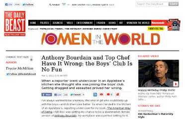http://www.thedailybeast.com/articles/2012/03/02/anthony-bourdain-and-top-chef-have-it-wrong-the-boys-club-is-no-fun.html