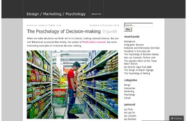 http://barryborsboom.wordpress.com/2009/06/01/the-psychology-of-decision-making/