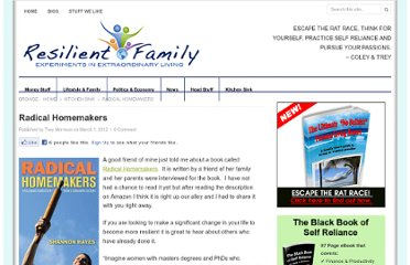 http://www.theresilientfamily.com/2012/03/radical-homemakers/