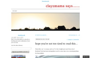 http://clayzmama.com/2012/02/28/hope-youre-not-too-tired-to-read-this/