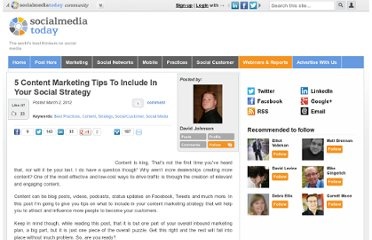 http://socialmediatoday.com/davidjohnson4/460545/5-content-marketing-tips-include-your-social-strategy