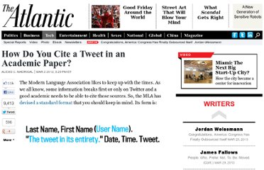 http://www.theatlantic.com/technology/archive/2012/03/how-do-you-cite-a-tweet-in-an-academic-paper/253932/