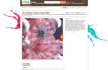 http://www.ehow.com/slideshow_12217516_holiday-trees-gone-wild.html