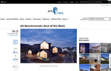 http://www.archdaily.com/51264/ad-recommends-best-of-the-week-3/