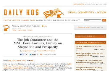 http://www.dailykos.com/story/2012/01/11/1053588/-The-Job-Guarantee-and-the-MMT-Core-Part-Six-Carney-on-Stagnation-and-Prosperity